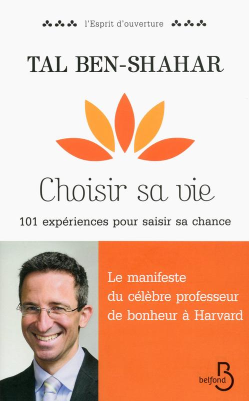 Tal Ben-Shahar, Professeur Bonheur