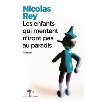 Nicolas Rey, roman prémonitoire