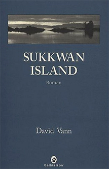 Sukkwan Island, de David Vann