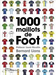 1 000 Maillots de foot, Bernard Lions (La Martinière)